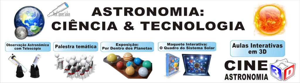 Astronomia: Ciência & Tecnologia.
