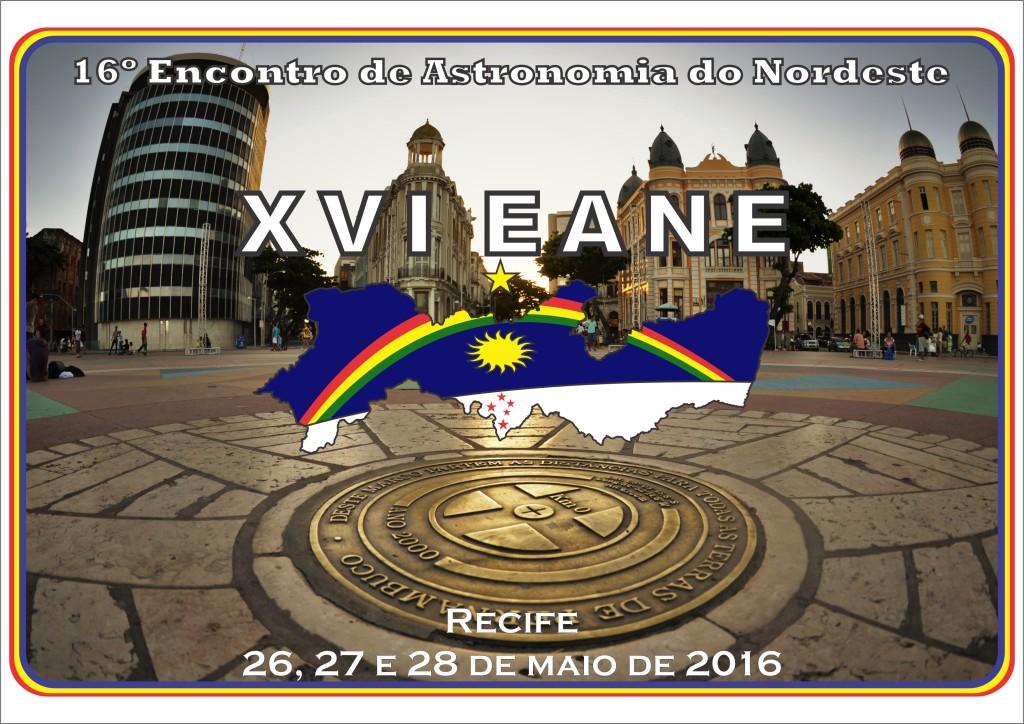 16º Encontro de Astronomia do Nordeste - EANE 2016
