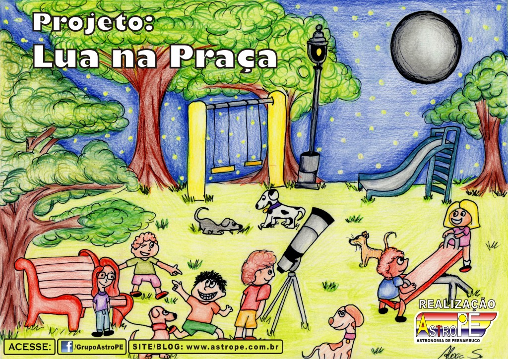 Projeto Lua na Praça - Cartaz - AstroPE