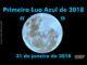 Primeira Lua Azul de 2018 acontece em 31 de janeiro!